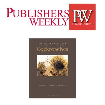 Publisher Weeky Review : Cockroaches - Scholastique Mukasonga, Rwanda, Genocide, Nyamata, 1994