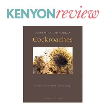 Kenyon review : Cockroaches by Scholastique Mukasonga - rwanda