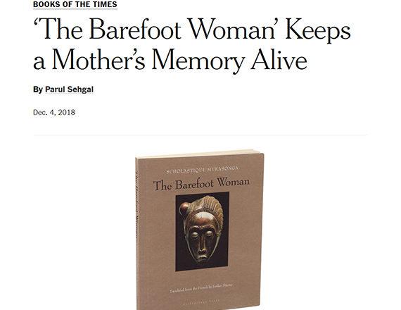 New York Times Books : 'The Barefoot Woman' - Scholastique Mukasonga ' Rwanda - genocide memoir literature