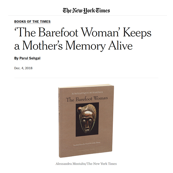New York Times Books : 'The Barefoot Woman' - Scholastique Mukasonga ' Rwanda - genocide memoir literature