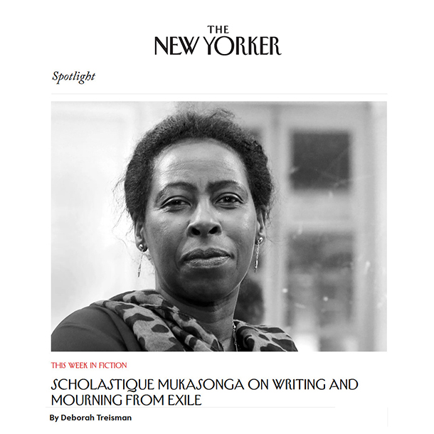 The New Yorker Fiction : Scholastique Mukasonga on Writing and Mourning from Exile