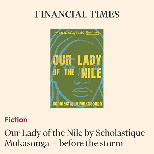 Financial Times Review Our lady Of Nile Rwanda memoir novel genocide Scholastique Mukasonga tutsi