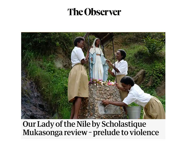 "You can read a new review of John Self  from The Observer for my novel ""Our Lady Of nile"" (translated by Melanie Mauthner). Rwanda memoir tutsi genocide"