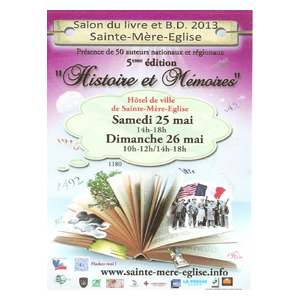 Dédicaces: Salon du livre de Sainte-Mère-Eglise le 26 mai