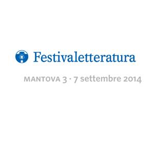 Festivaletteratura Mantova 3 – 7 septembre 2014