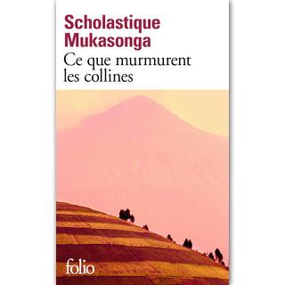 'Ce que murmurent les collines' Folio Gallimard rwanda livre