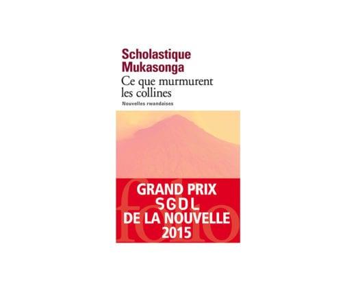 Grand Prix SGDL de la Nouvelle pour 'Ce que murmurent les collines' - nouvelles rwandaises - Scholastique Mukasonga