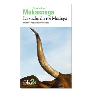 Livre: La vache du roi Musinga et autres nouvelles rwandaises - Scholastique Mukasonga - Folio