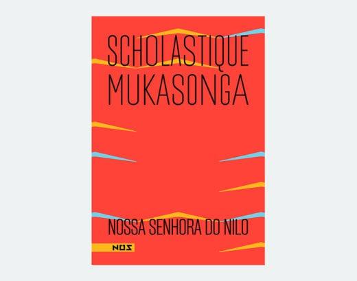 Nossa Senhora do Nilo - Scholastique Mukasonga - Editora Nós