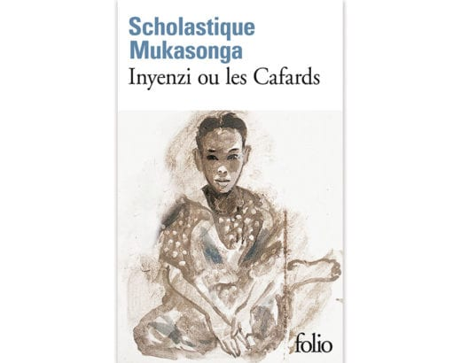 Inyenzi ou les cafards - Scholastique Mukasonga - Folio, Gallimard