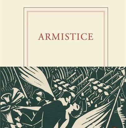 En librairie: L'Armistice vu par une trentaine d'écrivains - Gallimard 1918