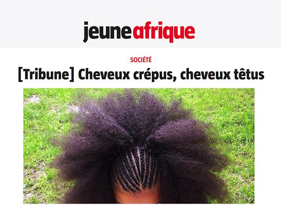 Jeune Afrique [Tribune] : Cheveux crépus, cheveux têtus