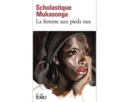 La femme aux pieds nus - Scholastique Mukasonga - Folio, Gallimard