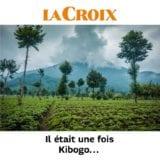 La Croix : Il était une fois Kibogo … Rwanda tradition roman