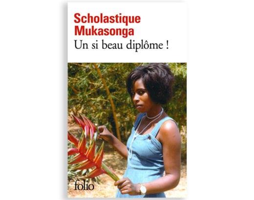 En librairie: Un si beau diplôme ! (Folio) Scholastique Mukasonga