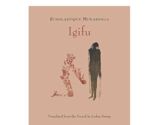 """The New York Times Books une critique de Jane Hu sur mon recueil de nouvelles """"Igifu"""", traduit en anglais par Jordan Stump et édité par Archipelago Books."""