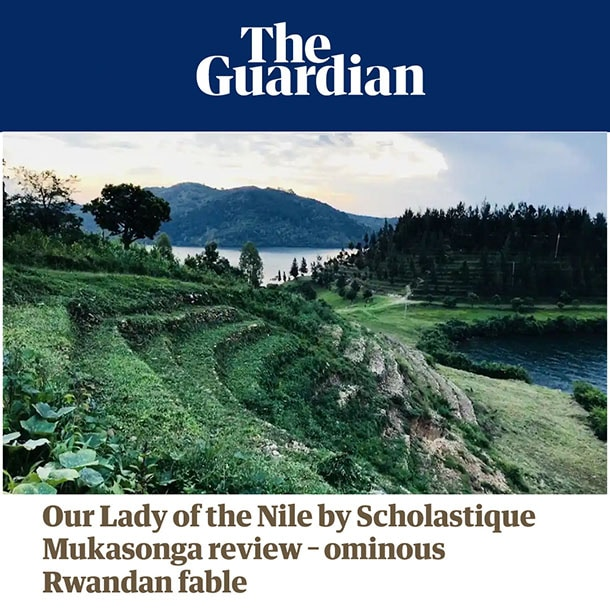 The Guardian Books : Our Lady of Nile - Scholastique Mukasonga - Rwanda roman tutsi