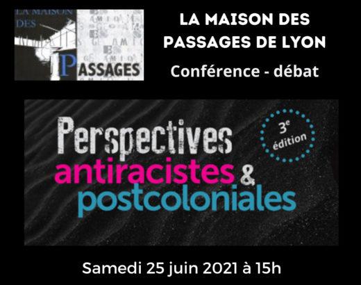 Rencontre : antiracistes et post-coloniale- La Maison des Passages de Lyon le 25/06 avec Scholastique Mukasonga